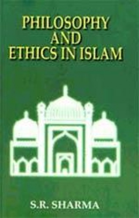 Philosophy and Ethics in Islam