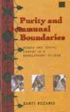 Purity and Communal Boundaries : Women and Social Change in a Bangladeshi Village