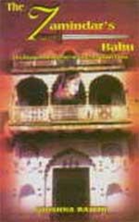 The Zamindar's Bahu : The Saga of a Daughter-in-law in Feudal India