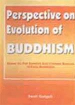 Perspective on Evolution of Buddhism