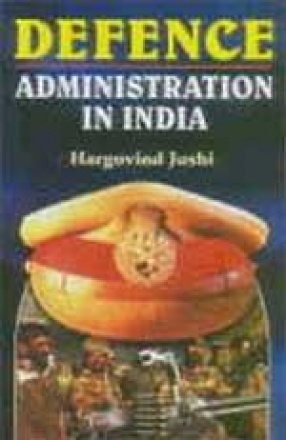 Defence: Administration in India