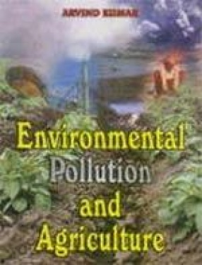 Environmental Pollution and Agriculture