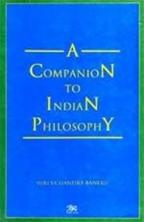 A Companion to Indian Philosophy