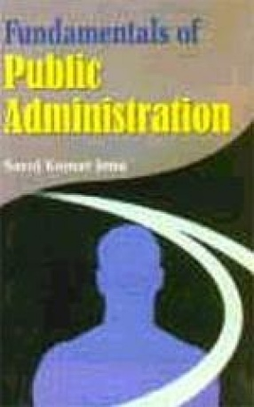 Fundamentals of Public Administration