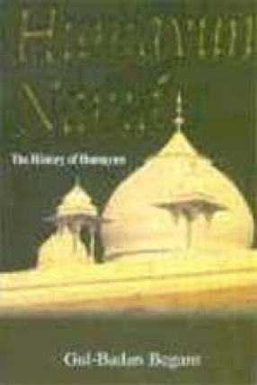 Humayun-Nama: The History of Humayun