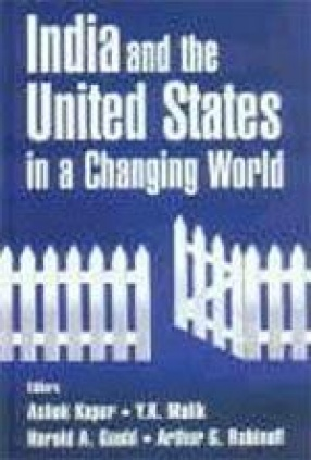 India and the United States in a Changing World