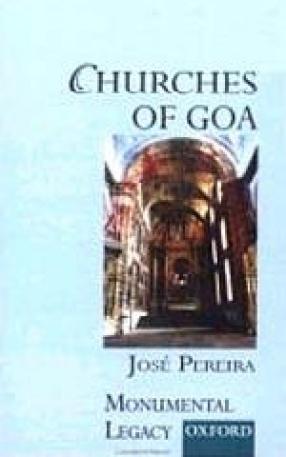 Monumental Legacy: Churches of Goa
