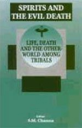 Spirits and the Evil Death: Life, Death and the Other World