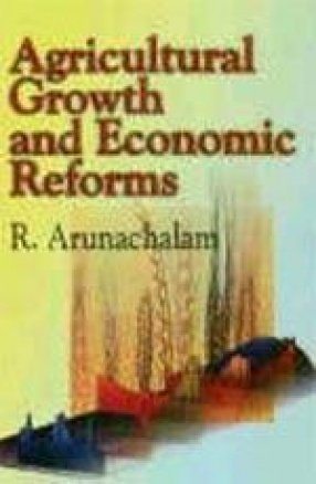Agricultural Growth and Economic Reforms