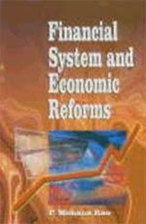 Financial System and Economic Reforms
