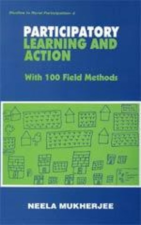 Participatory Learning and Action: With 100 Field Methods