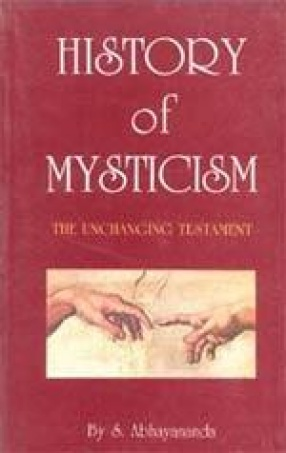 History of Mysticism: The Unchanging Testament