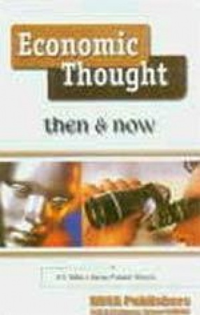 Economic Thought: Then and Now