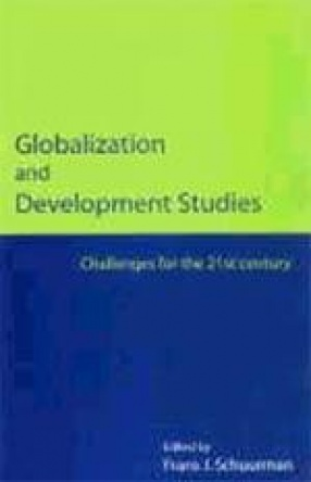 Globalization and Development Studies: Challenges for the 21 Century