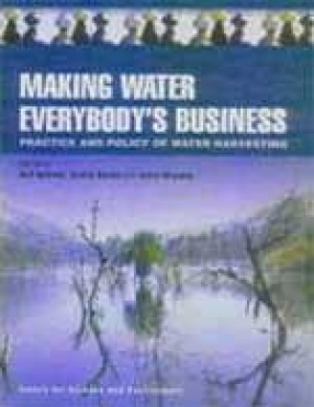 Making Water Everybody's Business: Practice and Policy of Water Harvesting