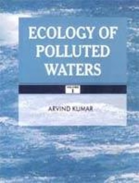 Ecology of Polluted Waters (In 2 Volumes)