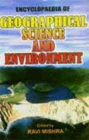 Encyclopaedia of Geographical Science and Environment (In 5 Volumes)