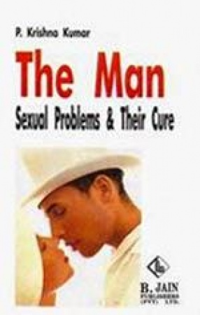 The Man Sexual Problems and Their Cure