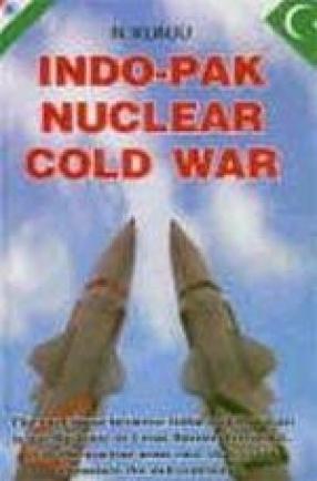 Indo-Pak: Nuclear Cold War
