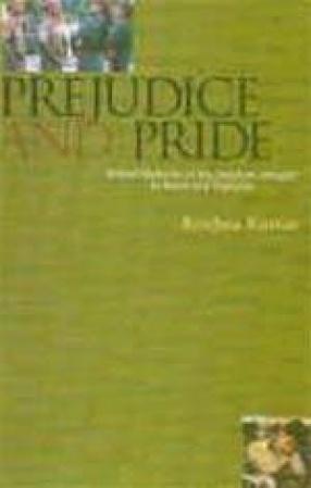 Prejudice and Pride: School Histories of the Freedom Struggle in India and Pakistan