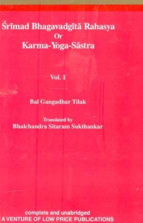 Srimad Bhagavadgita Rahasya Or Karma-Yoga-Sastra (In 2 Volumes)