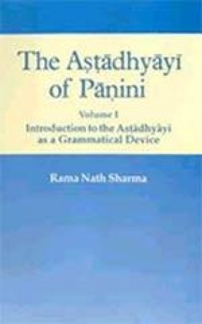 The Astadhyayi of Panini (Volume I)
