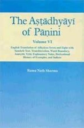 The Astadhyayi of Panini (Volume VI)