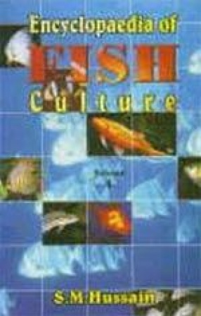 Encyclopaedia of Fish Culture (In 3 Volumes)