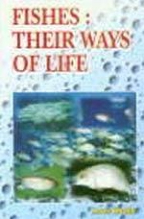 Fishes: Their Ways of Life