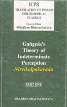 Gangesa's Theory of Indeterminate Perception (Part I)