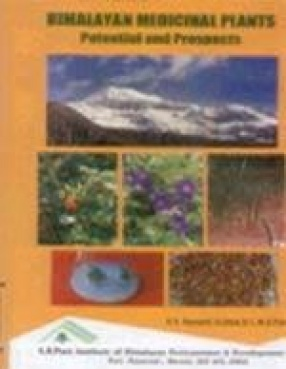 Himalayan Medicinal Plants: Potential and Prospects
