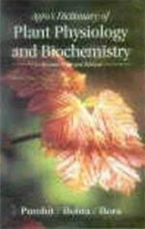 Agro's Dictionary of Plant Physiology and Biochemistry