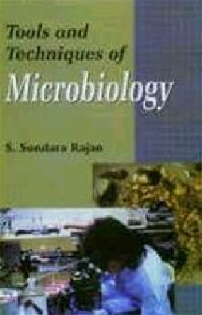Tools and Techniques of Microbiology