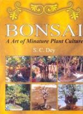 Bonsai: An Art of Minature Plant Culture