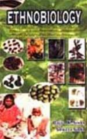 Ethnobiology: Role of Indigenous and Ethnic Societies in Biodiversity Conservation, Human Health Protection and Sustainable Development