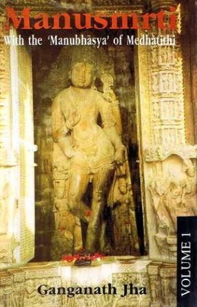 Manusmriti: With the Manubhasya of Medhatithi (In 10 Volumes)