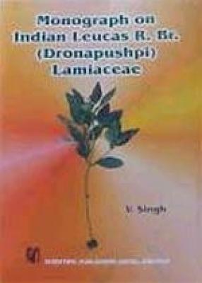 Monograph on Indian Leucas R. Br. (Dronapushpi) Lamiaceae