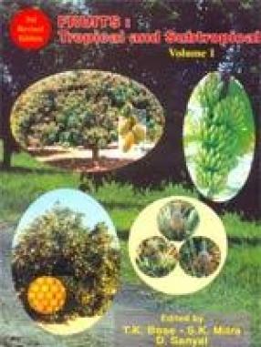 Fruits : Tropical and Subtropical (Volume I)