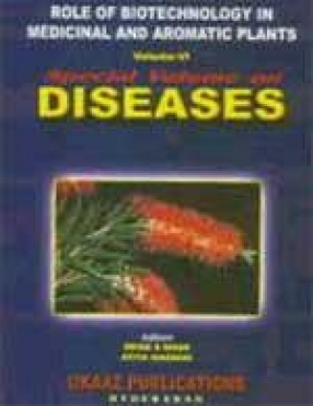 Role of Biotechnology in Medicinal and Aromatic Plants (Volume VI)