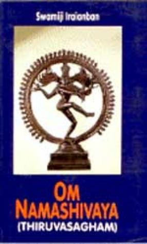 Om Namoshivaya Thiruvaya Sagham (Explanatory Notes)