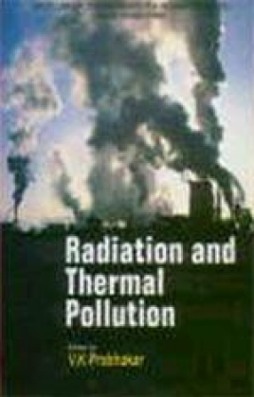 Radiation and Thermal Pollution
