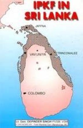 The IPKF in Sri Lanka