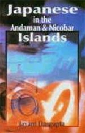Japanese in Andaman and Nicobar Islands: Red Sun Over Black Water