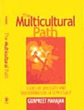 The Multicultural Path: Issues of Diversity and Discrimination in Democracy