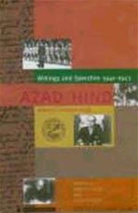 Writings and Speeches 1941-1943: Azad Hind: Subhas Chandra Bose