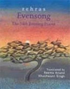 Rehras: Evensong: The Sikh Evening Prayer
