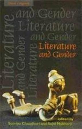 Literature and Gender: Essays for Jasodhara Bagchi