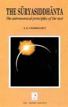 The Suryasiddhanta: The Astronomical Principles of the text