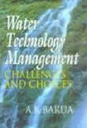 Water Technology Management: Challenges and Choices (In 2 Vols.)