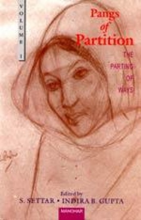 Pangs of Partition (Volume I: The Parting of Ways)
